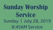 Sunday Worship 7.28.19 8:45AM