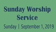 Sunday Worship - FRAN Month - FRIENDS DAY 9.1.19