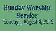 Sunday Worship 8.4.19