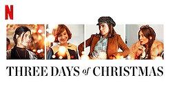 THREE DAYS OF CHRISTMAS TRAILER