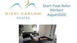 Short Foam Roller Workout - August 2020