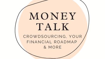 Video #2 Money Talk