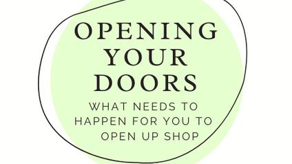 Video #3 Opening Your Doors