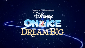 Disney On Ice Presents Dream Big - in Portuguese