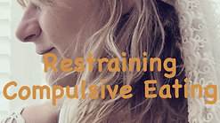 Restraining Compulsive Eating