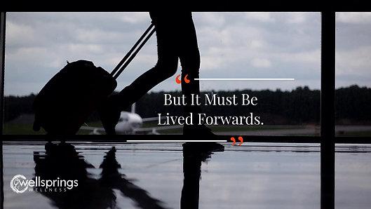 Life lived forward HD
