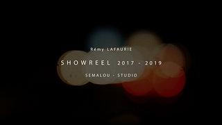 SHOWREEL | Rémy LAFAURIE [2017 - 2019]