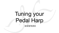 Tuning your Pedal Harp