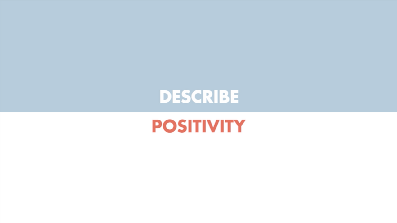 Power of JA - Describe Positivity