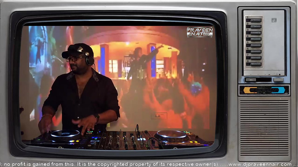 DJ PRAVEEN NAIR LIVE STREAM RETRO 90s