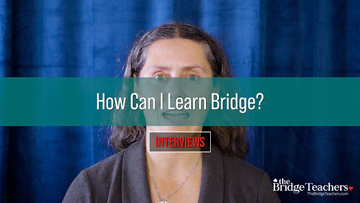 How Can I Learn Bridge?