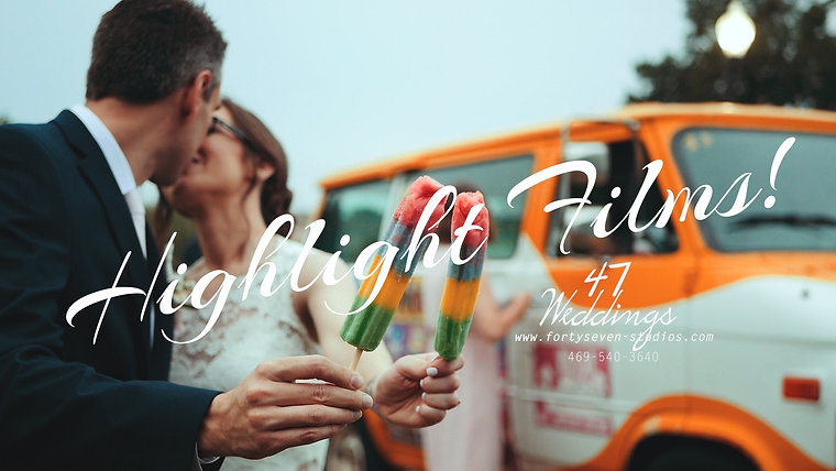 47 Weddings Highlight Films