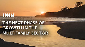 The Next Phase of Growth in the Multifamily Sector