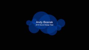 Andy Bosnak_Sound Reel.2019