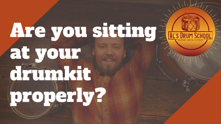 Are you sitting at your drum kit properly?