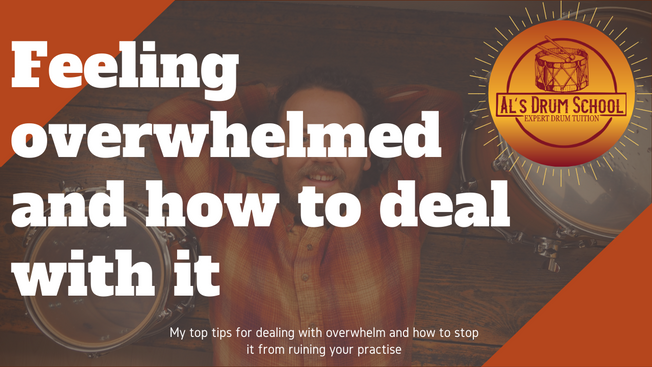 What to do when you're feeling overwhelmed in the practise room.
