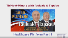 Think-A-Minute with I'aulualo & Tapa'au: Healthcare Platform Part 1