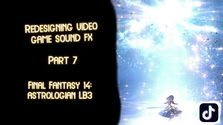 Redesigning Video Game Sound FX: Part 7