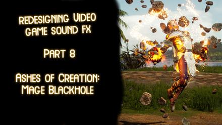 Redesigning Video Game Sound FX: Part 8