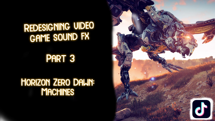 Redesigning Video Game Sound FX: Part 3