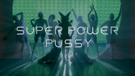 YellaCatt: Super Power Pussy (Official Music Video)