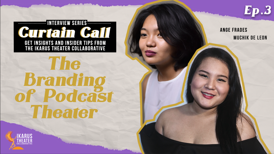 Curtain Call Ep3: The Branding of Podcast Theater