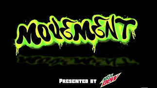MOVEMENT: Presented by Mountain Dew PROMO