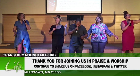 Transformation Of Life Sunday Worship Service