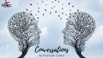 A Conversation w/Pastor Chris