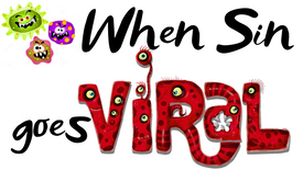 When Sin goes Viral