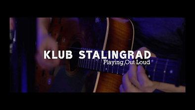 Klub Stalingrad Playing Out Loud