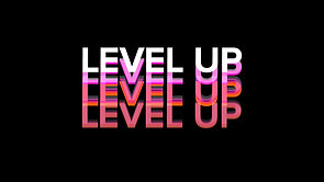 LEVEL UP EPISODE ONE