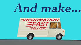 DELIVER INFO IN A SHORT TIME