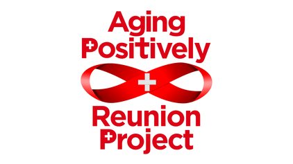 Aging Positively + Reunion Project