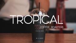 Tropical Coffee Roasters - Way Cup Coffee Roasters