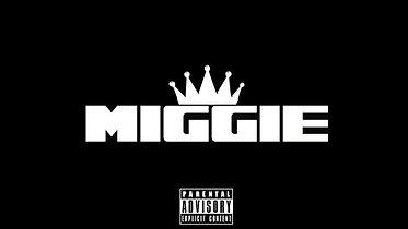 King Miggie