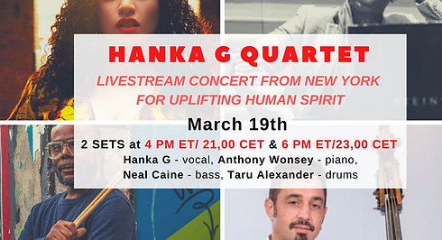 6 PM ET/23:00 CET - Hanka G Quartet - LIVESTREAM CONCERT FROM NEW YORK FOR UPLIFTING HUMAN SPIRIT