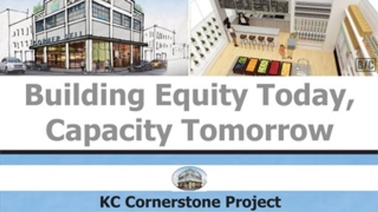KC Cornerstone Project Updates