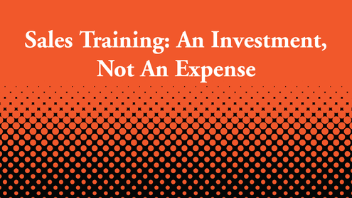 Sales Training: An Investment, Not an Expense