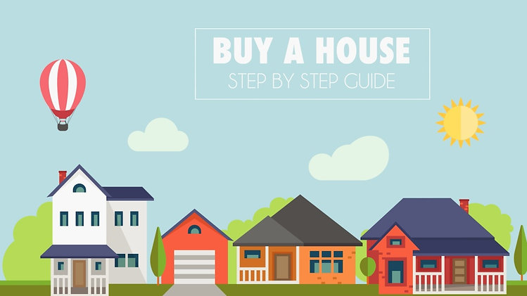 Buy a House - Step by Step Guide