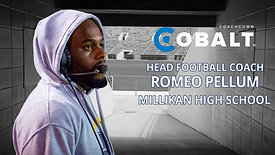 Real Talk from Real Coaches - Romeo Pellum, Millikan High School
