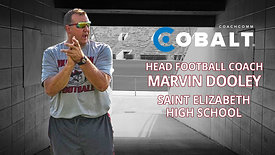 Real Talk from Real Coaches - Marvin Dooley, St. Elizabeth HS