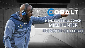 Real Talk from Real Coaches: Mike Hunter, Friendship Collegiate Academy