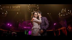 Arjun & Srishty - Wedding Documentary