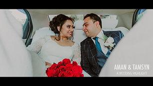 Aman & Tamsyn - Wedding Highlight
