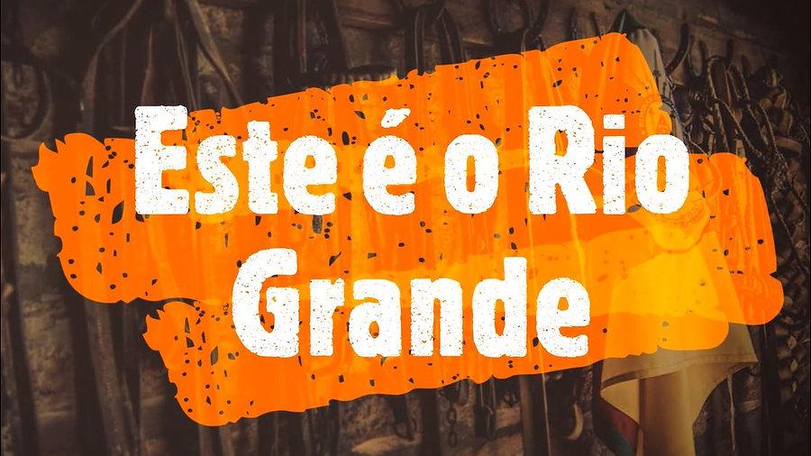 Este é o Rio Grande (Clipe Oficial)