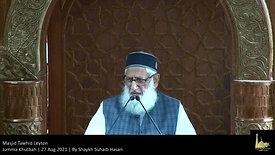 Jumma Khutbah | 27 Aug 2021 | By Shaykh Suhaib Hasan