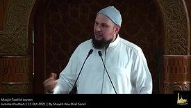 Jumma Khutbah | 15 Oct 2021 | By Shaykh Abu Bilal Sanel