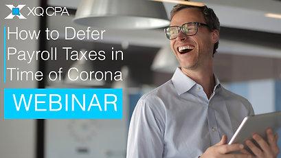 Defer Payroll Taxes In Corona Webinar
