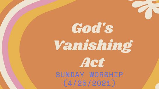Sunday Service (4/25/2021)